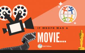 If WBGFN was a movie
