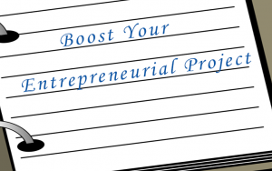 Boost Your Entrepreneurial Project