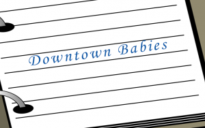 Downtown babies play