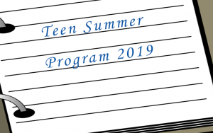 2019 Teen summer Program