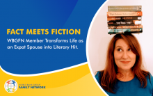 Fact Meets Fiction: WBFN Member Transforms Life as an Expat Spouse into Literary Hit