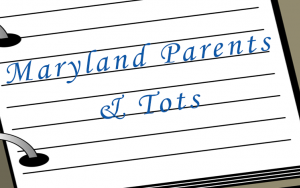 Parents and Tots for Maryland